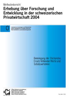 Erhebung über Forschung und Entwicklung in der schweizerischen ...