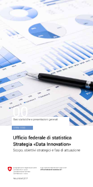 Ufficio federale di statistica Strategia «Data Innovation»