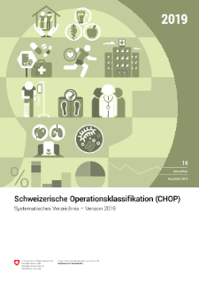 Schweizerische Operationsklassifikation (CHOP)